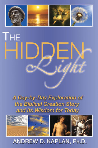 The Hidden Light: Exploring the Biblical Creation Story and Its Wisdom for Today