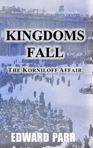 Kingdoms Fall – The Korniloff Affair