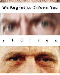 WeRegrettoInformYou