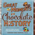 GreatMomentsinChocolateHistory