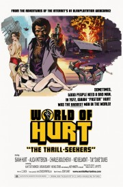 World of Hurt: The Thrill-Seekers