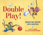 Double Play! Monkeying Around with Addition