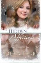 Hidden Affections: A Novel