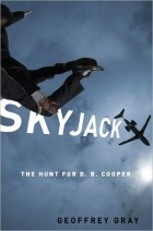 Skyjack: The Hunt for DB Cooper