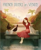 French Ducks in Venice