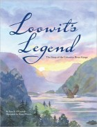 Loowit's Legend: The Story of the Columbia River Gorge