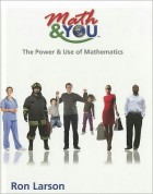 Math & YOU: The Power and Use of Mathematics
