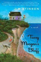 Tassy Morgan's Bluff: A Novel