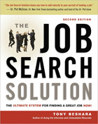 Job Search Solution: The Ultimate System for Finding a Great Job Now!