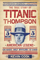 The True Story of Titanic Thompson