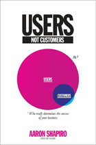 Users, Not Customers: Who Really Determines the Success of Your Business
