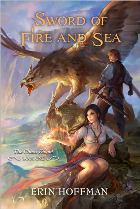 Sword of Fire and Sea: The Chaos Knight: Book One