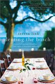 Denting the Bosch A Novel of Marriage, Friendship, and Expensive Household Appliances