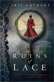 The Ruins of Lace A Novel