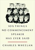 10 12 Things No Commencement Speaker Has Never Said