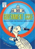 Government Issue Comics for the People, 1940s - 2000s