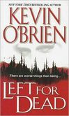Left for Dead- A Novel