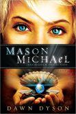 Mason Michael The Heaven Projection