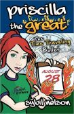 Priscilla the Great and the Time Traveling Bullet (Volume 5)