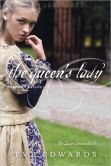 The Queen's Lady The Lacey Chronicles, Book 2