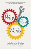 The Way the World Works Essays