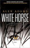 White Horse A Novel
