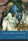 Cezanne, Murder, and Modern Life