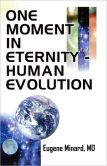 One Moment in Eternity - Human Evolution