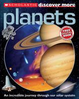 Planets An Incredible Journey through Our Solar System