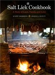 The Salt Lick Cookbook- A Story of Land, Family, and Love