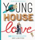 Young House Love 243 Ways to Paint, Craft, Update & Show Your Home Some Love