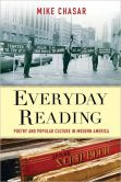 Everyday Reading Poetry and Popular Culture in Modern America