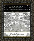 Grammar The Structure of Language