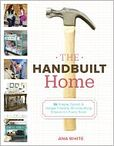 The Handbuilt Home 34 Simple Stylish and Budget-Friendly Woodworking Projects for Every Room