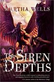 The Siren Depths The Third Book of the Raksura