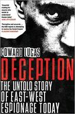 Deception The Untold Story of East-West Espionage Today