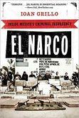 El Narco Inside Mexico's Criminal Insurgency
