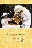 Keeping the Swarm New and Selected Essays