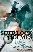 Sherlock Holmes The Army of Dr. Moreau