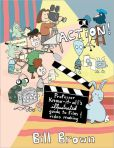 Action!- Professor Know-It-All's Illustrated Guide to Film