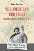 American Red Cross from Clara Barton to the New Deal