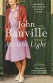 Ancient Light A Novel
