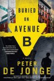 Buried on Avenue B A Novel