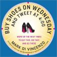 Buy Shoes on Wednesday and Tweet