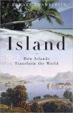 Island How Islands Transform the World