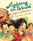 Lighting Our World- A Year of Celebrations