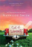 Out of Warranty A Novel
