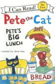 Pete the Cat- Pete's Big Lunch (My First I Can Read)