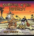 Survival of the Filthiest A Get Fuzzy Collection