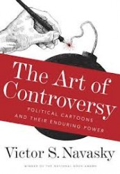 The Art of Controversy- Political Cartoons and Their Enduring Power